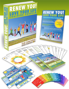 Renew You Love Life Coaching Program Exercises, Tools, Forms, Templates, Quotes and User Guides