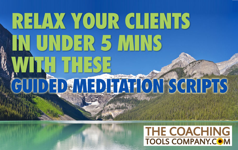 Guided Meditation Scripts to Relax Your Clients set against mountains and a lake