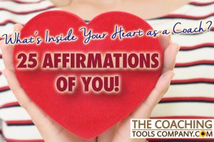 25 Affirmations of Coaching and Coaches