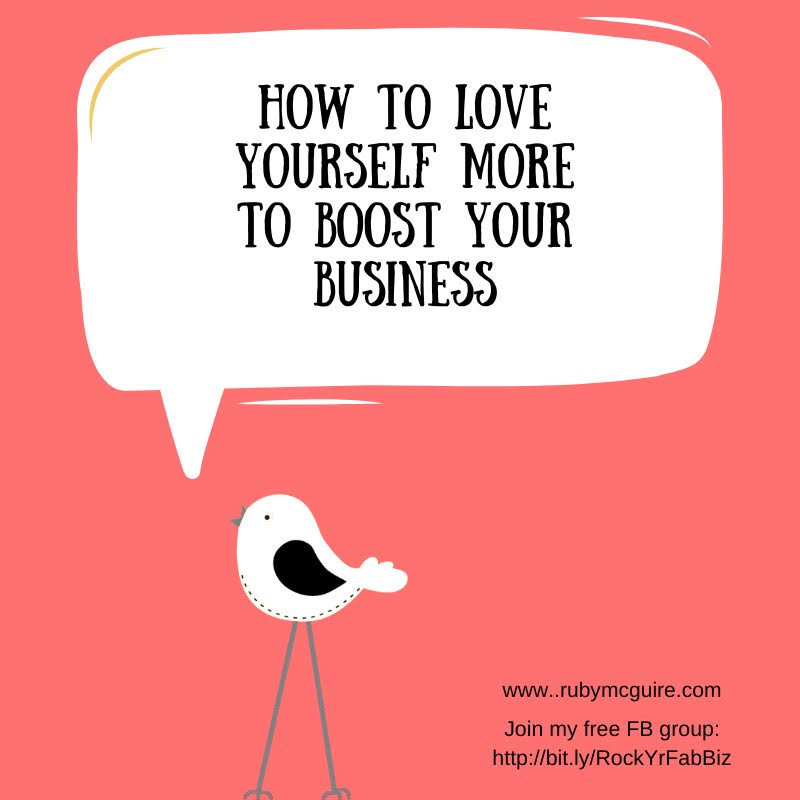 """Little bird on a pink background saying """"How to Love Yourself More to Boost Your Business"""""""