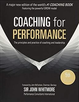 Coaching for Performance Book by Sir John Whitmore