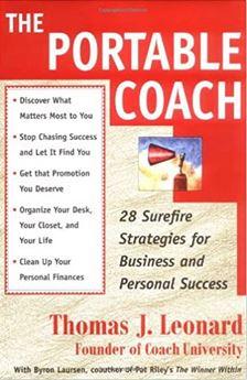 The Portable Coach Book by Thomas J. Leonard