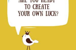 Bird Tweeting: Are You Ready to Create Your Own Luck
